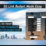 5G Link Budget Made Easy!