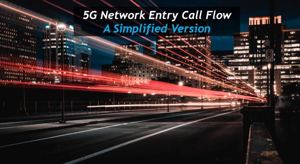 5G Call Flows & Signaling